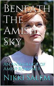 Beneath the Amish Sky