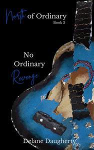 No Ordinary Revenge