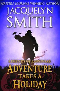 Legends of Lasniniar: Adventure Takes a Holiday