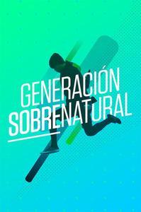Generación Sobrenatural