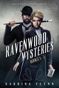 Ravenwood Mysteries: Books 1-3