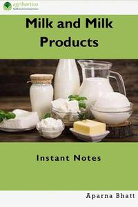 Milk and Milk Products: Instant Notes