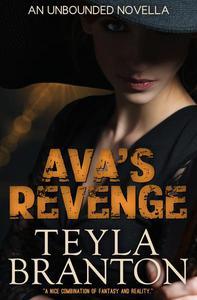 Ava's Revenge: An Unbounded Novella