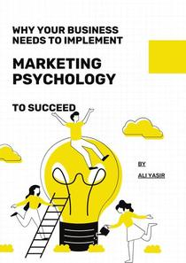 Why your business needs to implement Marketing Psychology to succeed