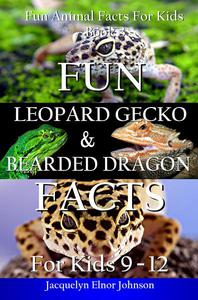 Fun Leopard Gecko and Bearded Dragon Facts for Kids 9 - 12