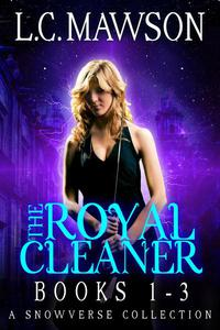 The Royal Cleaner: Books 1-3