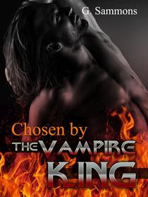 Chosen by the Vampire King