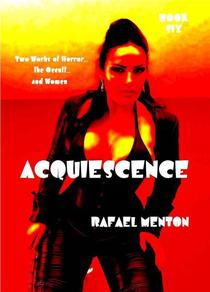 Acquiescence - Book Six