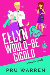 Ellyn & the Would-Be Gigolo