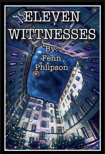 Eleven Witnesses