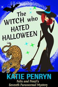 The Witch who Hated Halloween