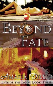 Beyond Fate