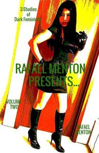 Rafael Menton Presents... Volume Two