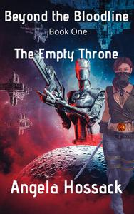 Beyond the Bloodline The Empty Throne