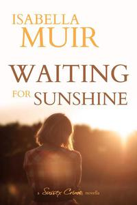 Waiting For Sunshine