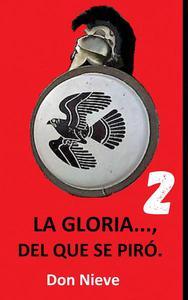 La Gloria..., del que se piró 2