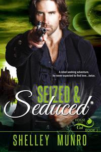Seized & Seduced