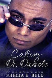 Calling Dr. Daniels