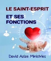 Le Saint-Esprit Et Ses Fonctions