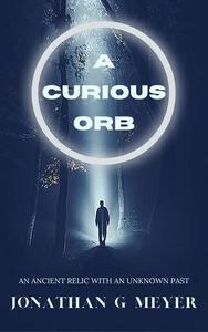 A Curious Orb