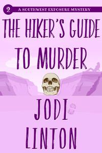 The Hiker's Guide To Murder