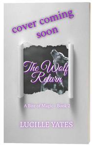 The Wolf's Return