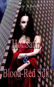 Hot Satin & Blood-Red Silk