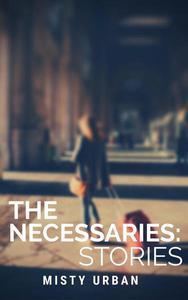 The Necessaries