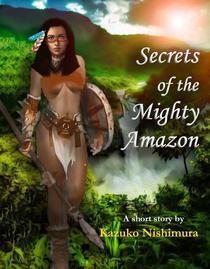 Secrets of the Mighty Amazon