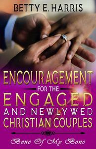 Encouragement For The Engaged And Newly Married Christian Couples