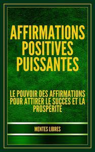 Affirmations Positives Puissantes