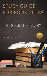Study Guide for Book Clubs: The Secret History