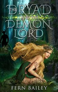 The Dryad and the Demon Lord