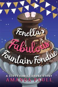 Fenella's Fabulous Fountain Fondue