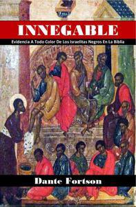 INNEGABLE: Evidencia A Todo Color De Los Israelitas Negros En La Biblia