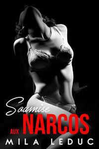 Soumise aux Narcos