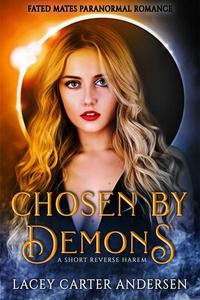 Chosen by Demons: A Short Reverse Harem