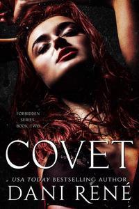 Covet: A Second Chance Romance