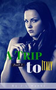 A Trip To Italy (Part 3)