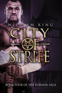 City of Strife (Kormak Book Four)