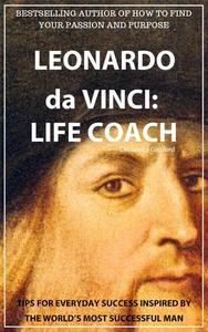 Leonardo da Vinci: Life Coach