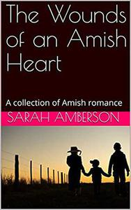 The Wounds of an Amish Heart