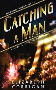 Catching a Man