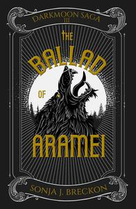 The Ballad of Aramei