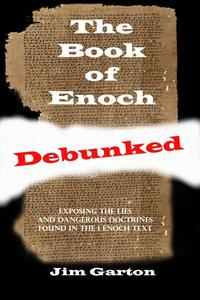 The Book of Enoch Debunked