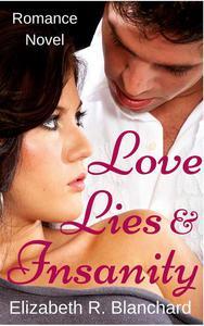 Romance: Love, Lies & Insanity