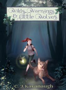 Wilds, Warnings, & Little Wolves