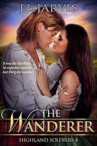 The Wanderer: Highland Soldiers 4