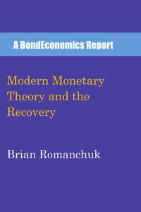Modern Monetary Theory and the Recovery
