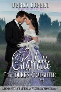 Charlotte; the Duke's Daughter